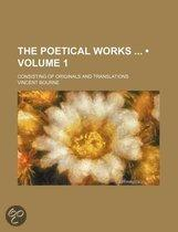 The Poetical Works (Volume 1); Consisting Of Originals And Translations