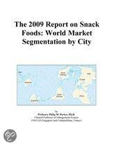 The 2009 Report on Snack Foods