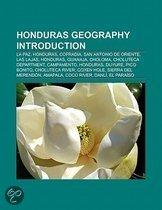Honduras Geography Introduction: La Uni N, Olancho, San Antonio De Oriente, Choloma, Las Lajas, Honduras, Choluteca Department, Duyure