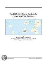 The 2007-2012 World Outlook for Cad/Cam/Cae Software