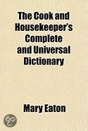 The Cook And Housekeeper'S Complete And