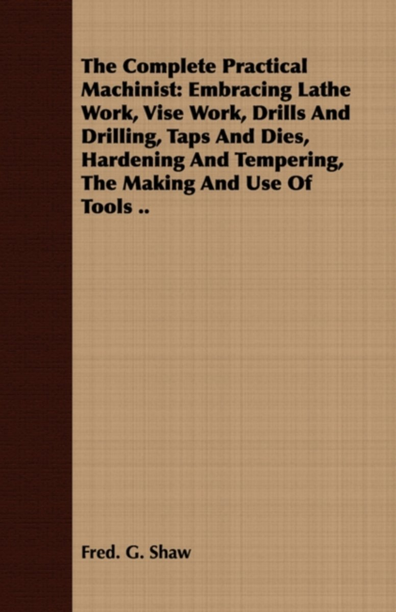 The Complete Practical Machinist