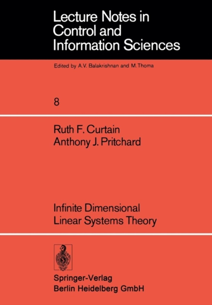 Infinite Dimensional Linear Systems Theory