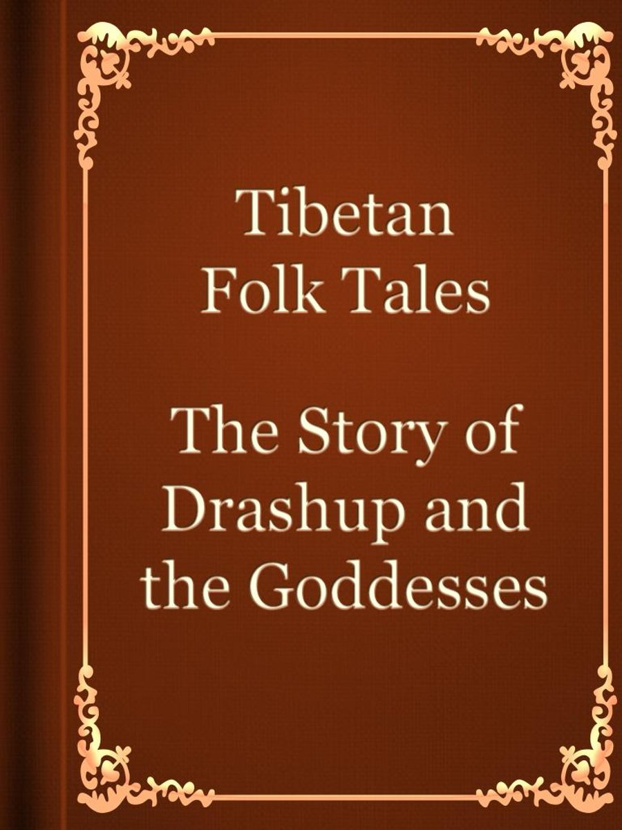 The Story of Drashup and the Goddesses