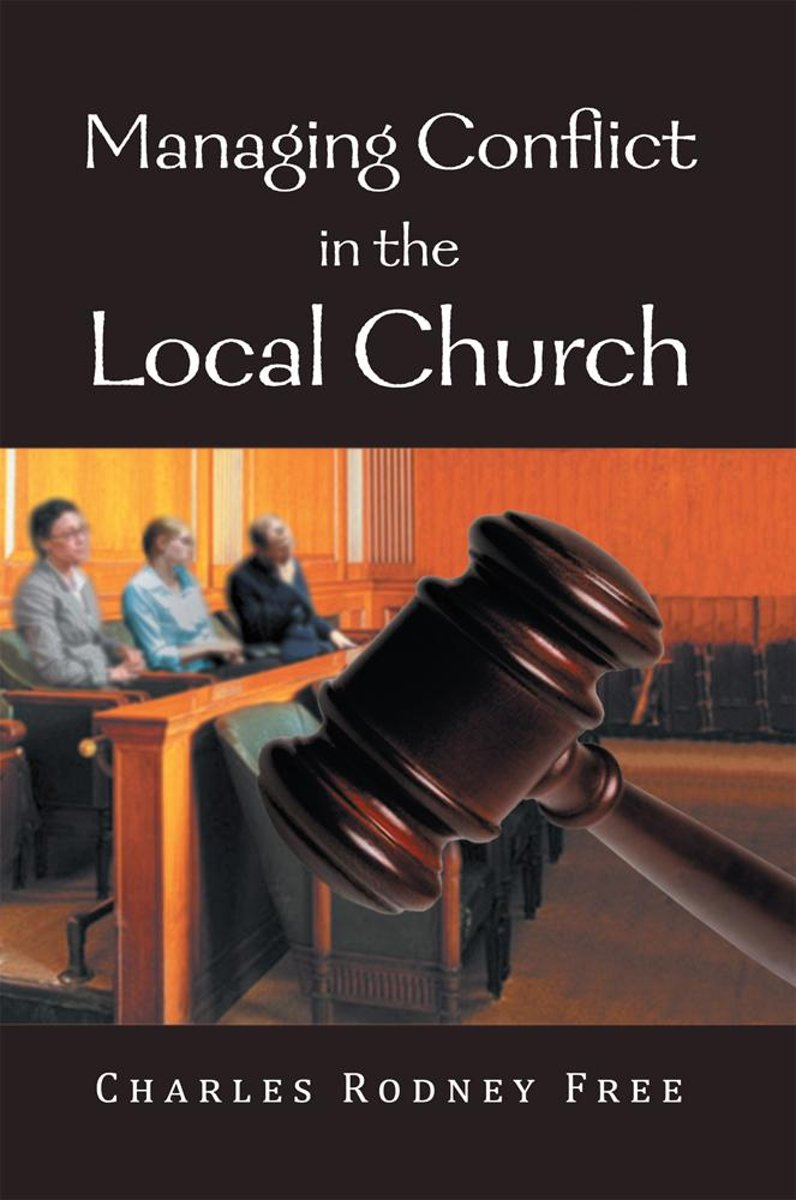 Managing Conflict in the Local Church