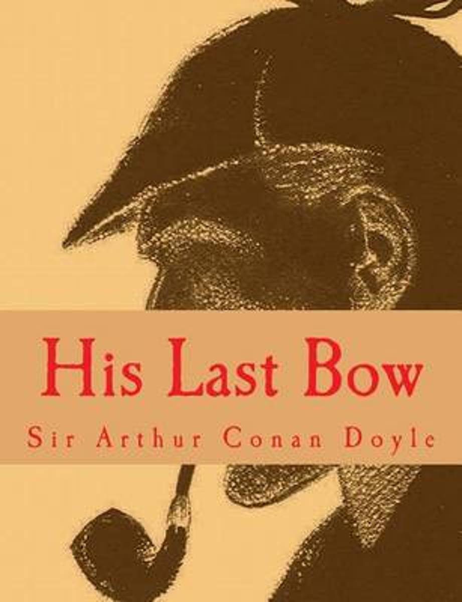 His Last Bow [Large Print Edition]