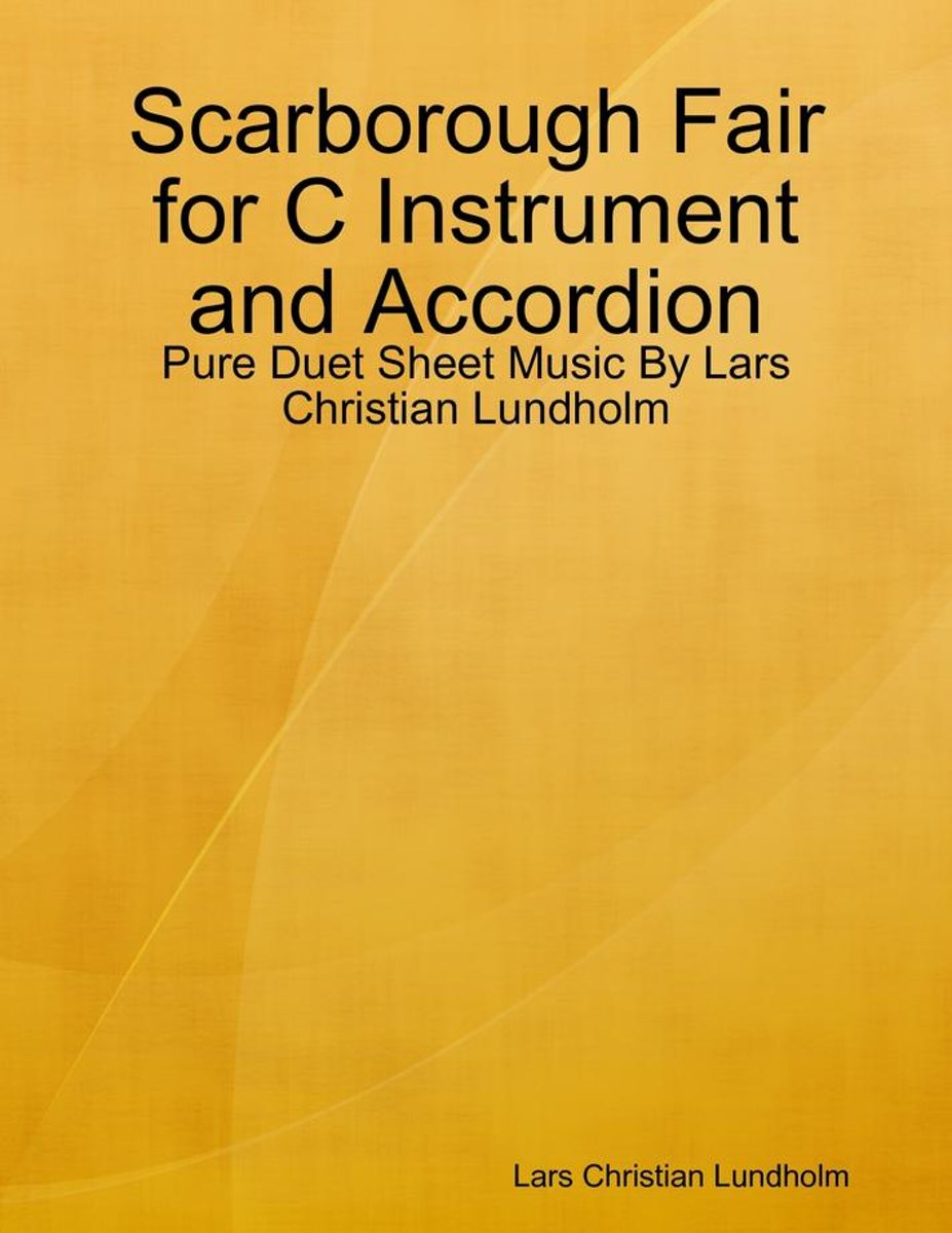 Scarborough Fair for C Instrument and Accordion - Pure Duet Sheet Music By Lars Christian Lundholm
