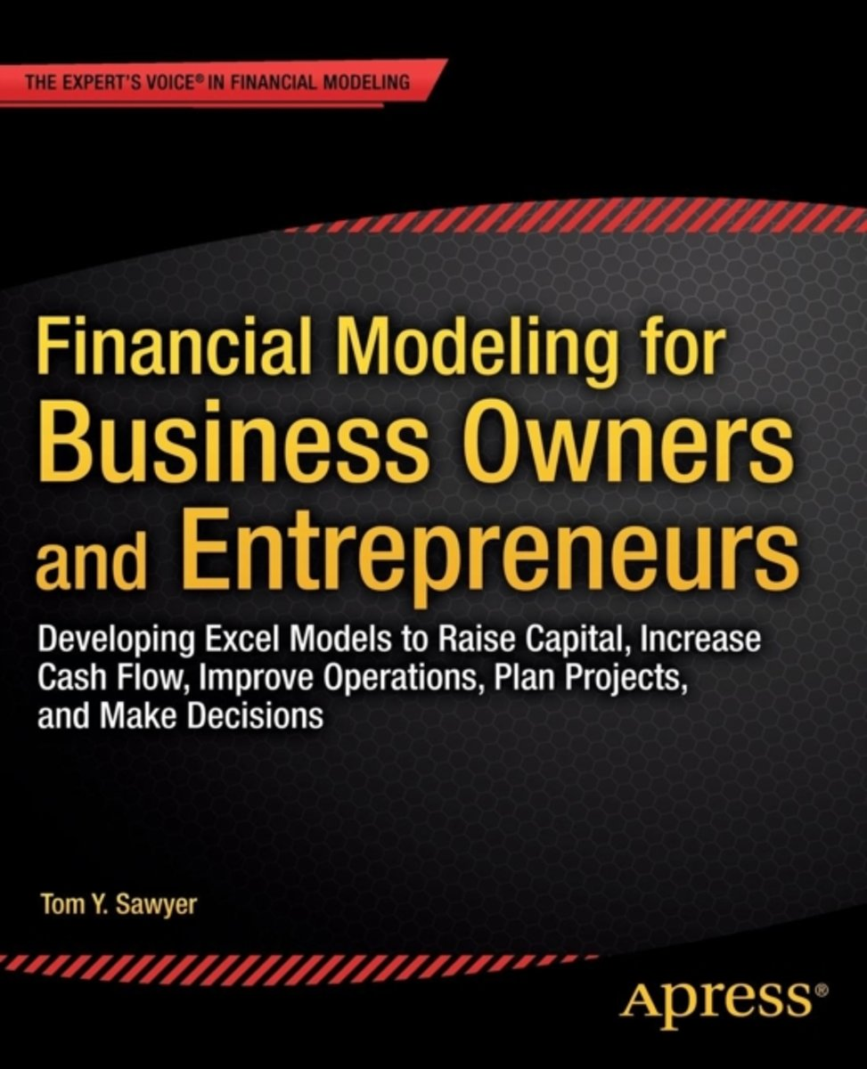 Financial Modeling for Business Owners and Entrepreneurs