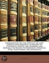 Commentaries On The Conflict Of Laws, Foreign And Domestic