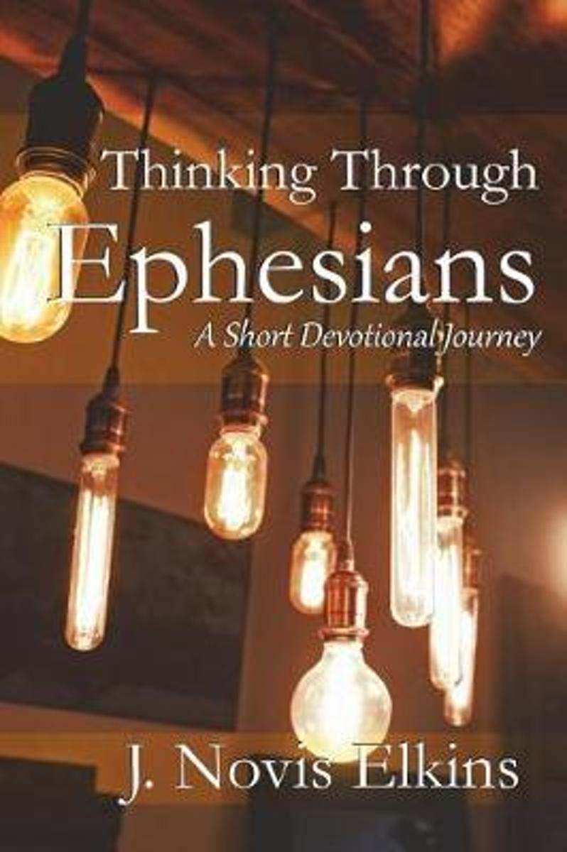 Thinking Through Ephesians