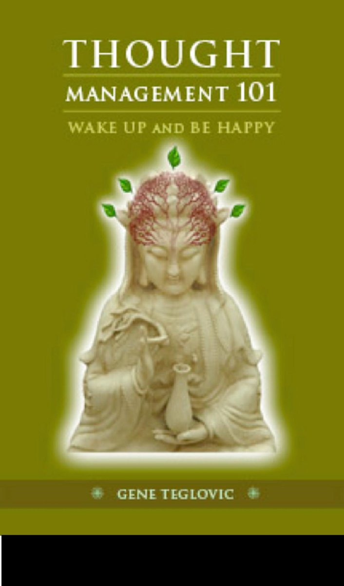 Thought Management 101: Wake Up and Be Happy