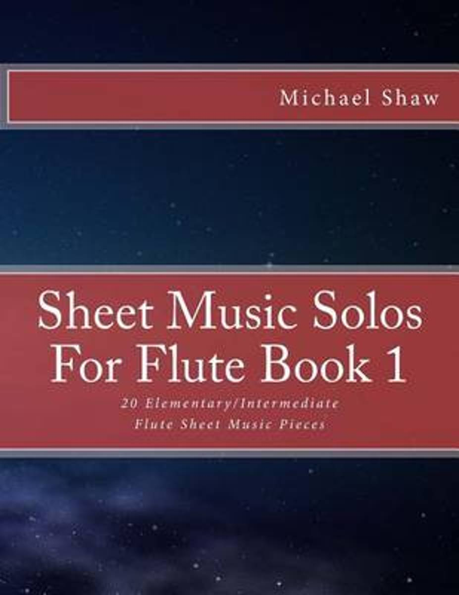 Sheet Music Solos for Flute Book 1