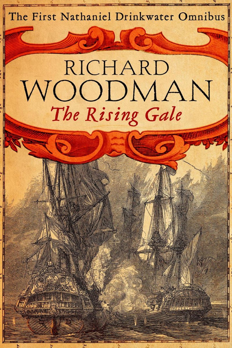 The Rising Gale: Nathaniel Drinkwater Omnibus 1