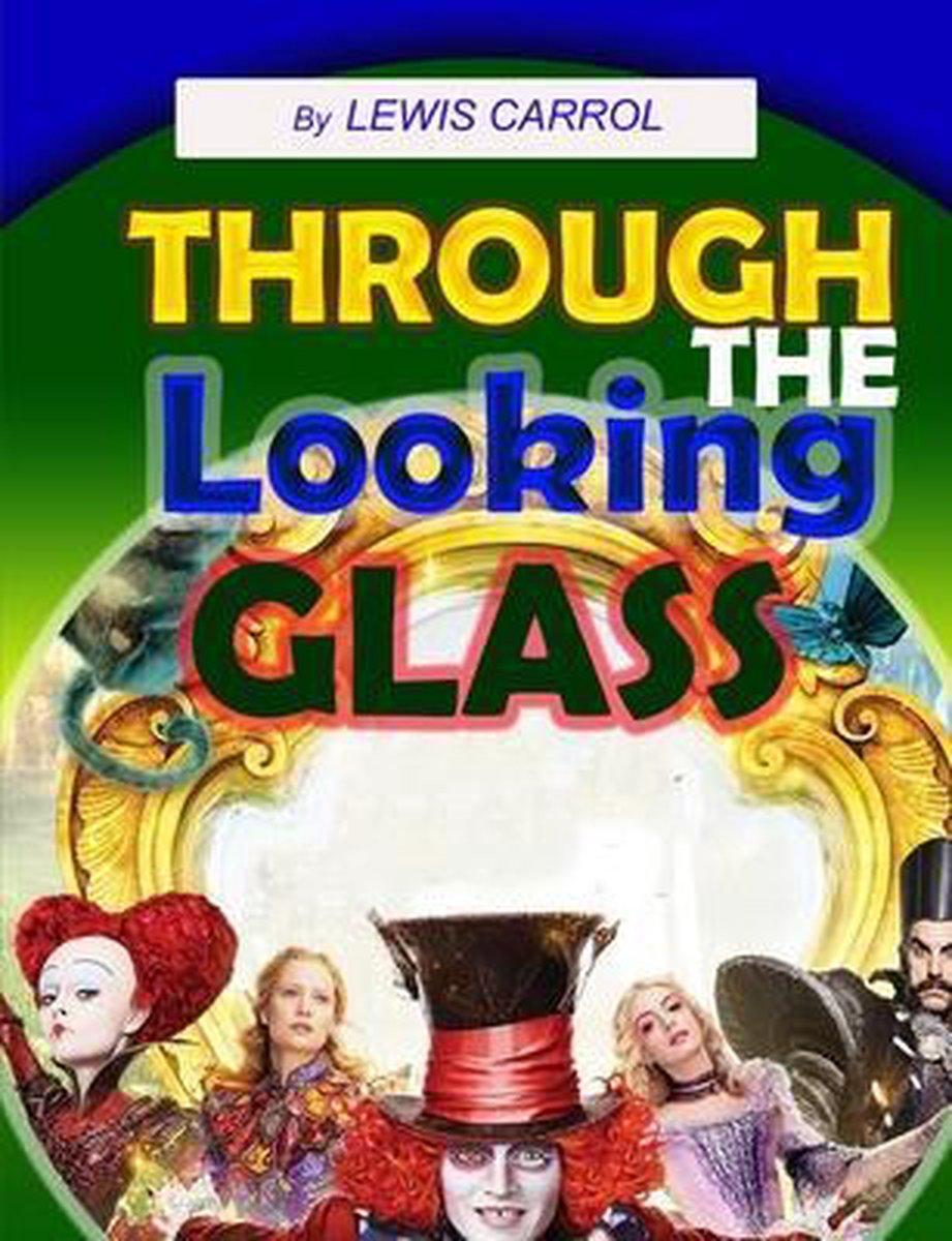 Through the Looking-Glass: Through the Looking-Glass for Children