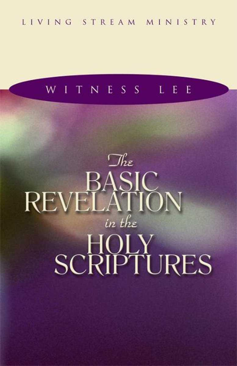 The Basic Revelation in the Holy Scriptures