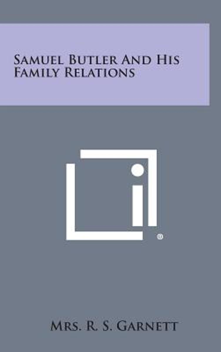 Samuel Butler and His Family Relations