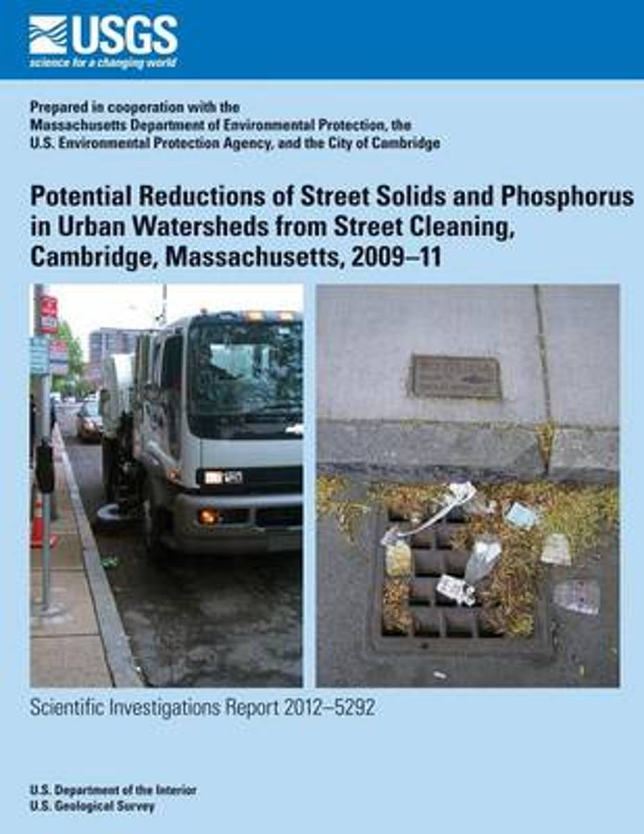 Potential Reductions of Street Solids and Phosphorus in Urban Watersheds from Street Cleaning, Cambridge, Massachusetts, 2009?11