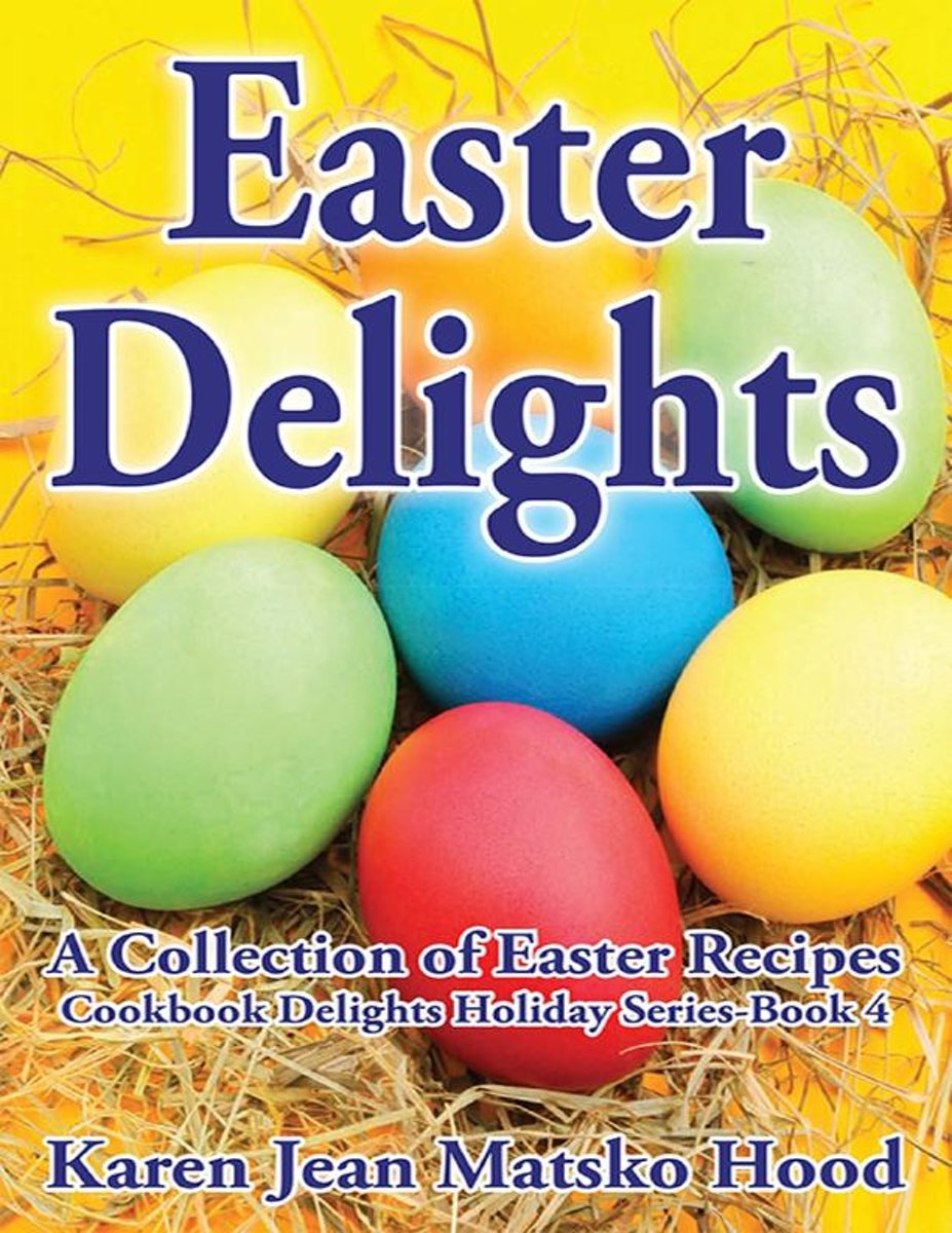 Easter Delights Cookbook