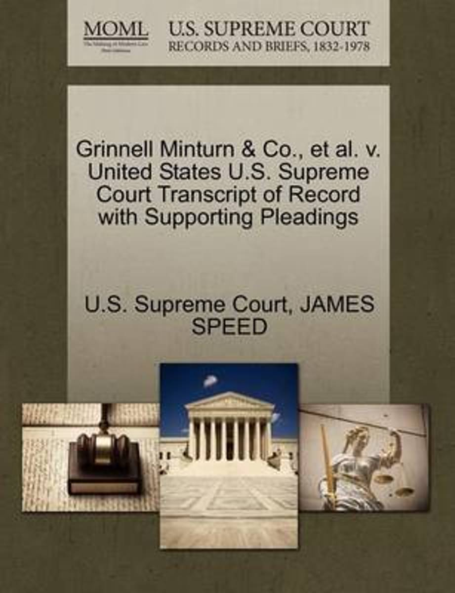 Grinnell Minturn & Co., et al. V. United States U.S. Supreme Court Transcript of Record with Supporting Pleadings