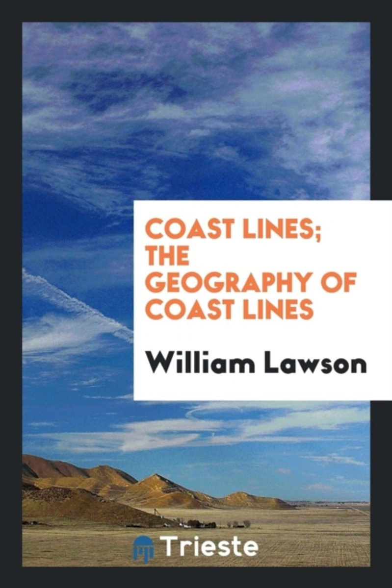Coast Lines; The Geography of Coast Lines