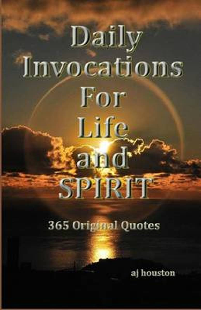 Daily Invocations for Life and Spirit