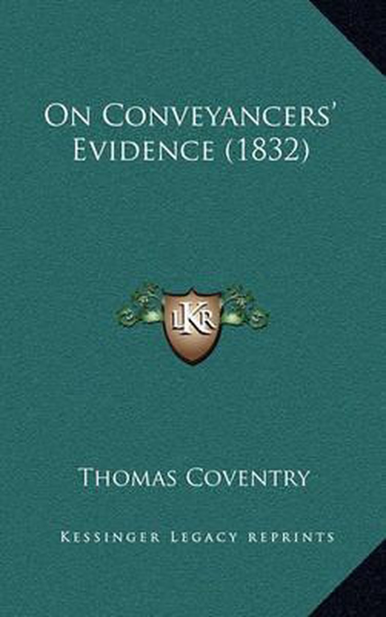 On Conveyancers' Evidence (1832)