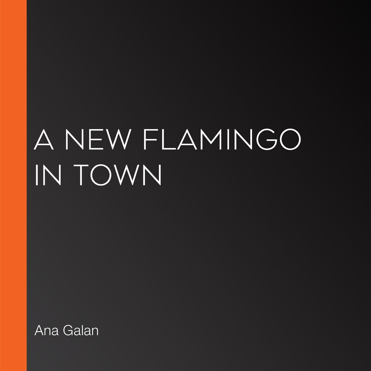 New Flamingo in Town, A