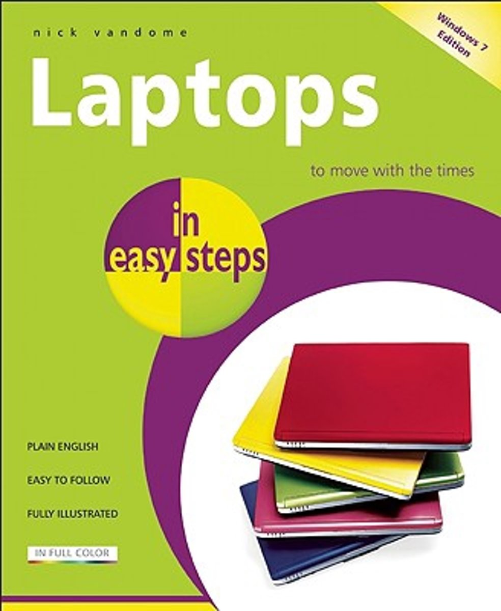 Laptops in Easy Steps - Covers Windows 7