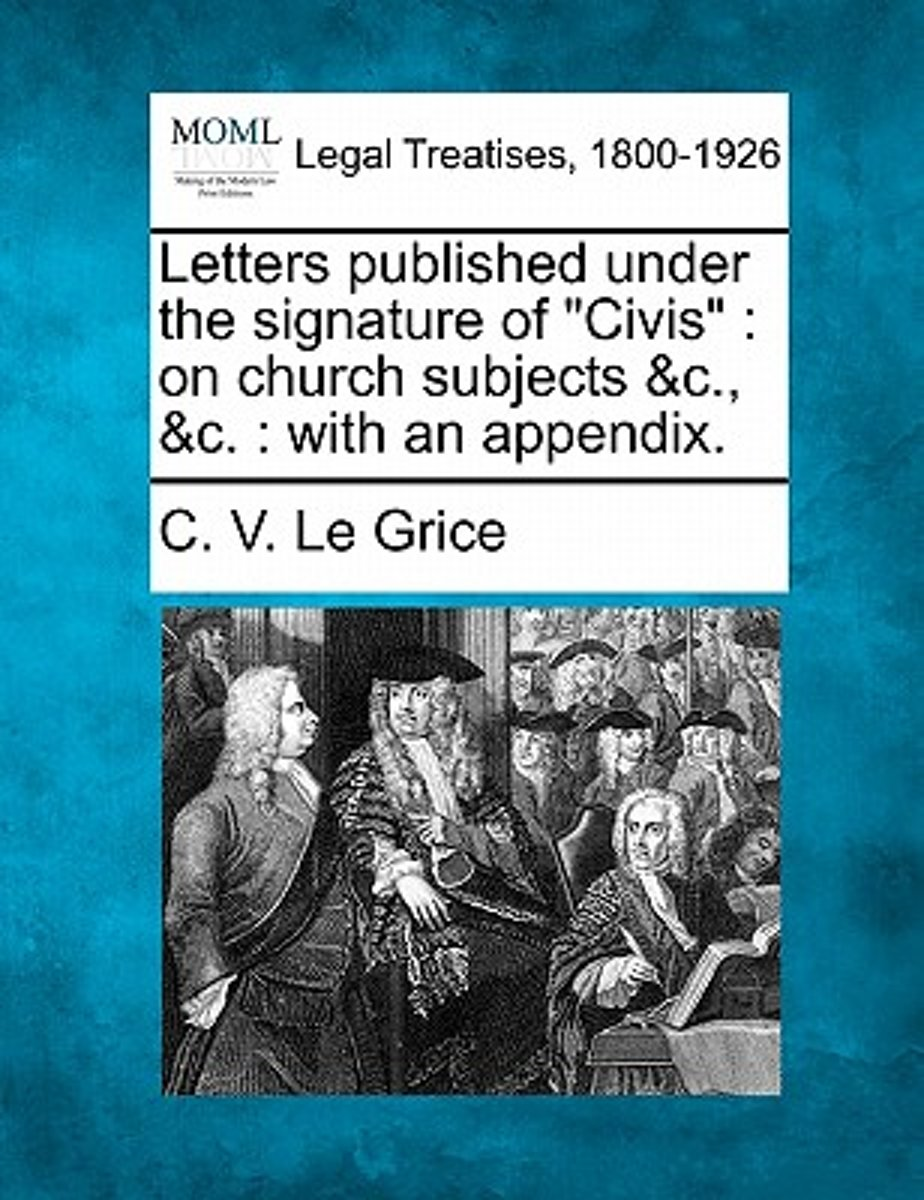 Letters Published Under the Signature of Civis