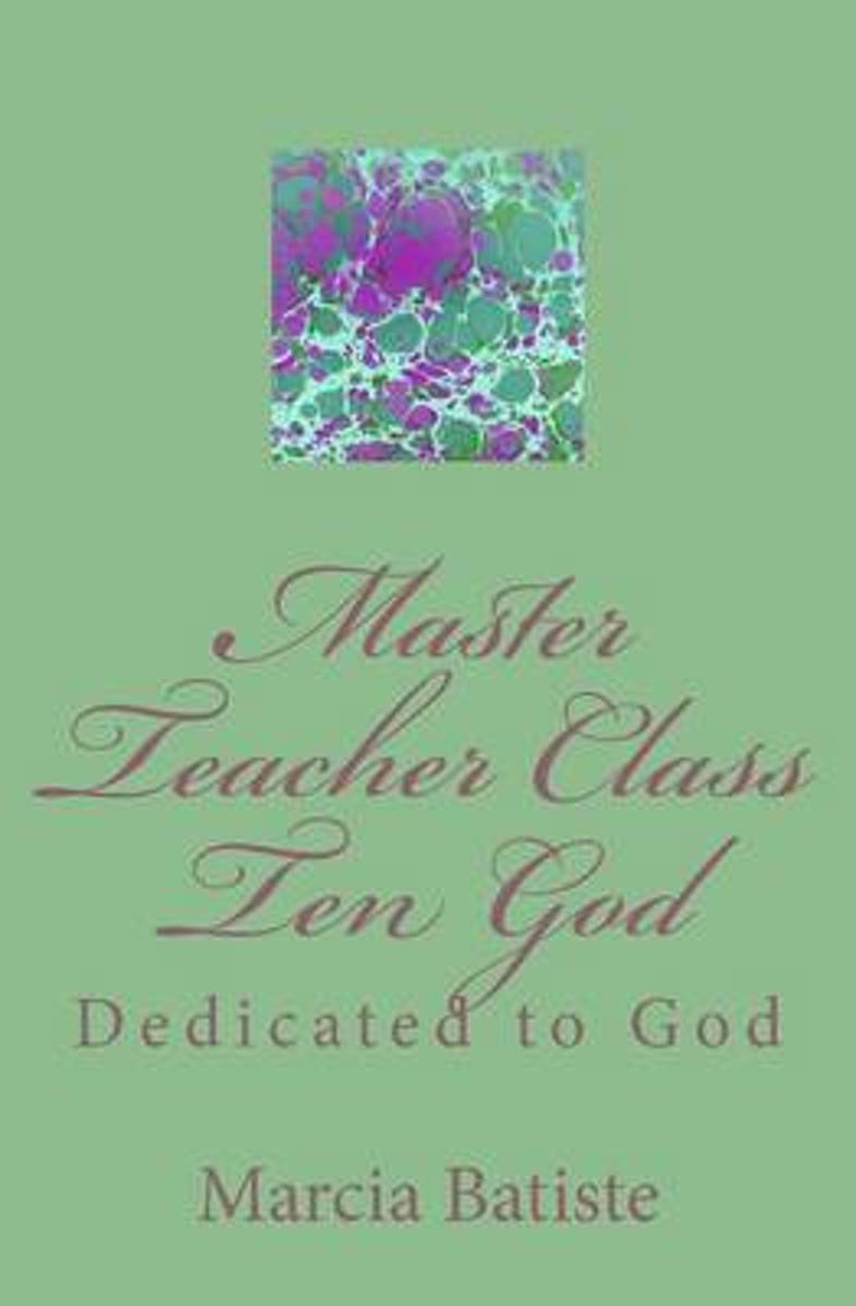 Master Teacher Class Ten God