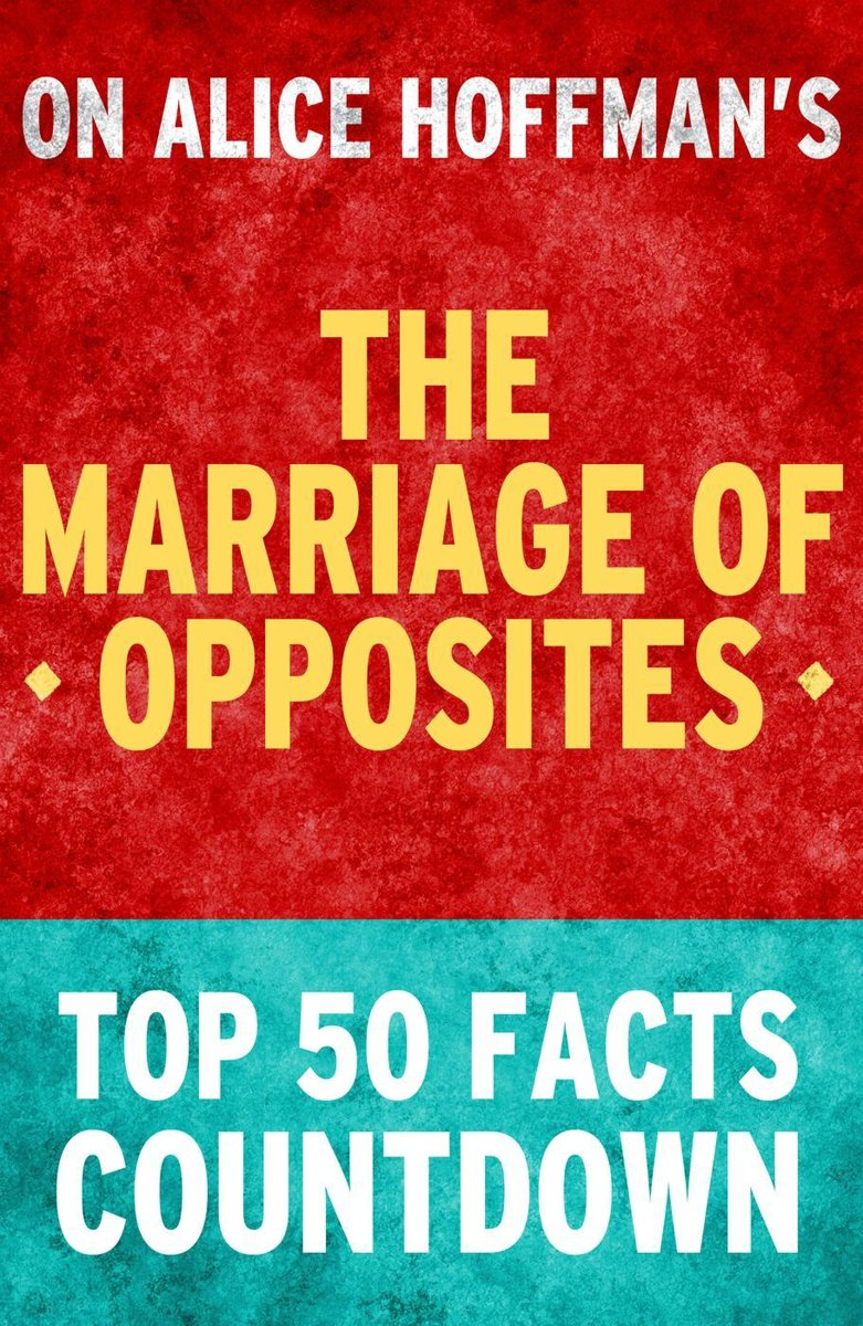 The Marriage of Opposites: Top 50 Facts Countdown
