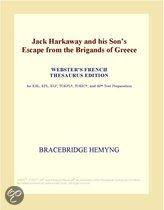 Jack Harkaway and His Son�S Escape from the Brigands of Greece (Webster's French Thesaurus Edition)