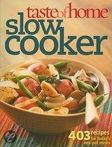 Taste of Home: Slow Cooker: 403 Recipes for Today's One-Pot Meals