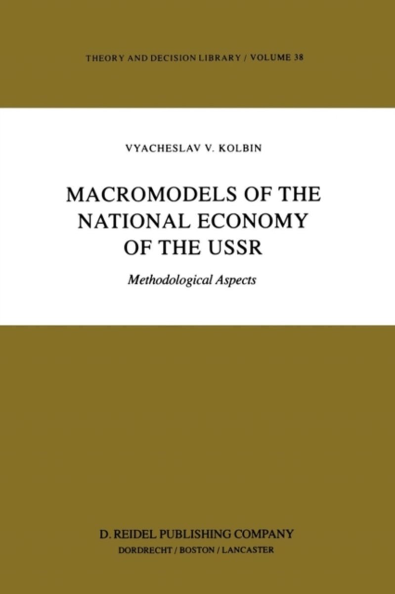 Macromodels of the National Economy of the USSR