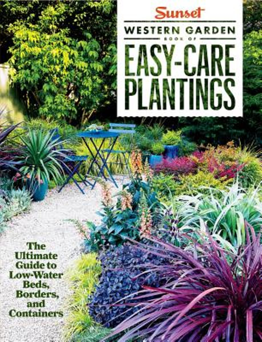 Sunset Western Garden Book of Easy-Care Plantings