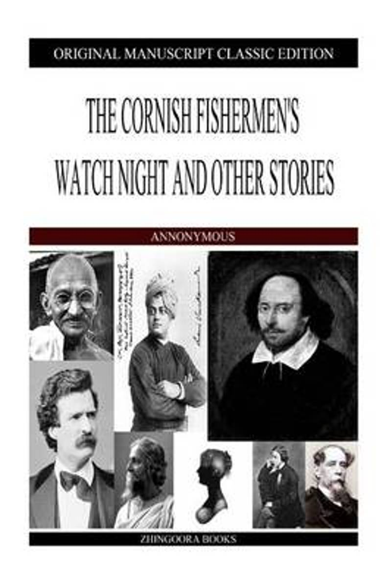 The Cornish Fishermen's Watch Night and Other Stories