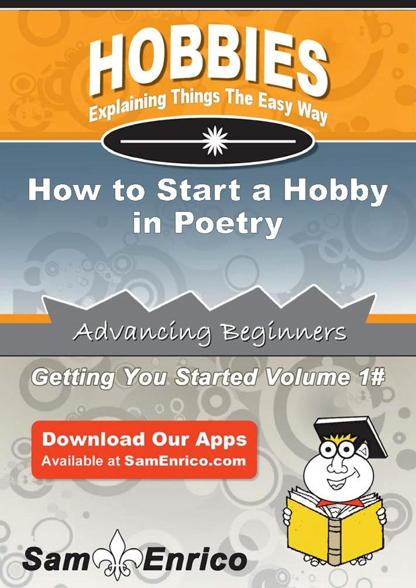 How to Start a Hobby in Poetry