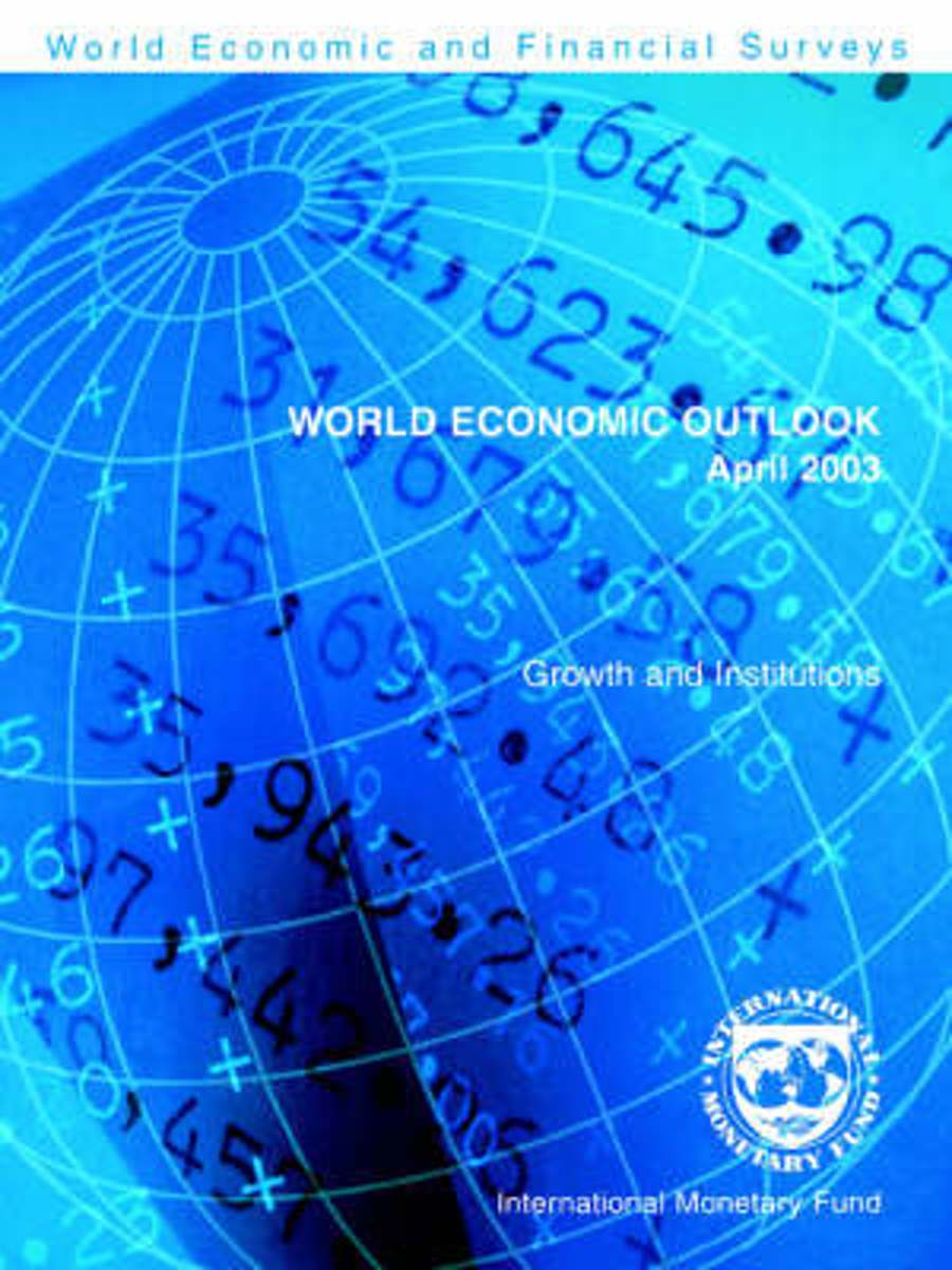World Economic Outlook April 2003 - Growth and Institutions