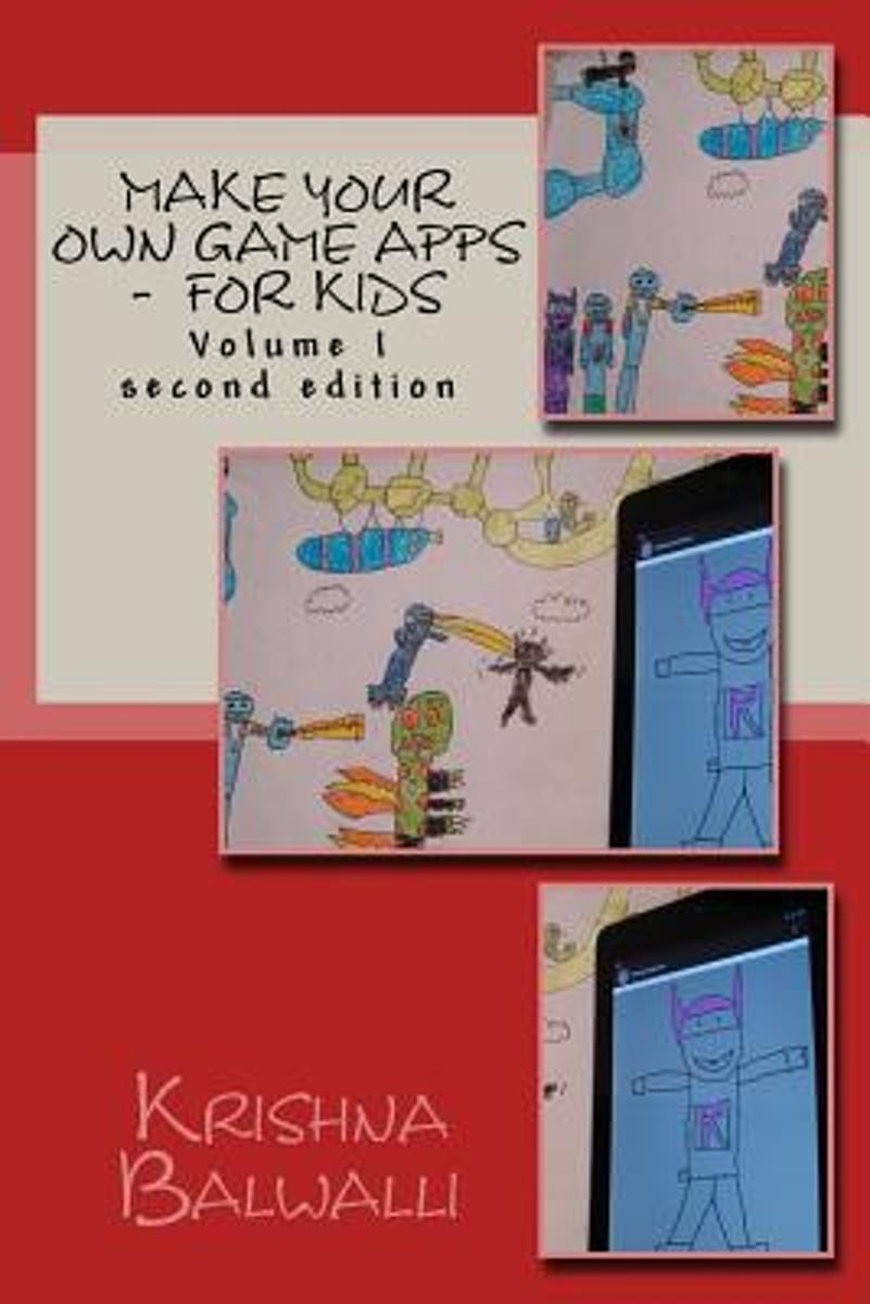 Make Your Own Game Apps - For Kids
