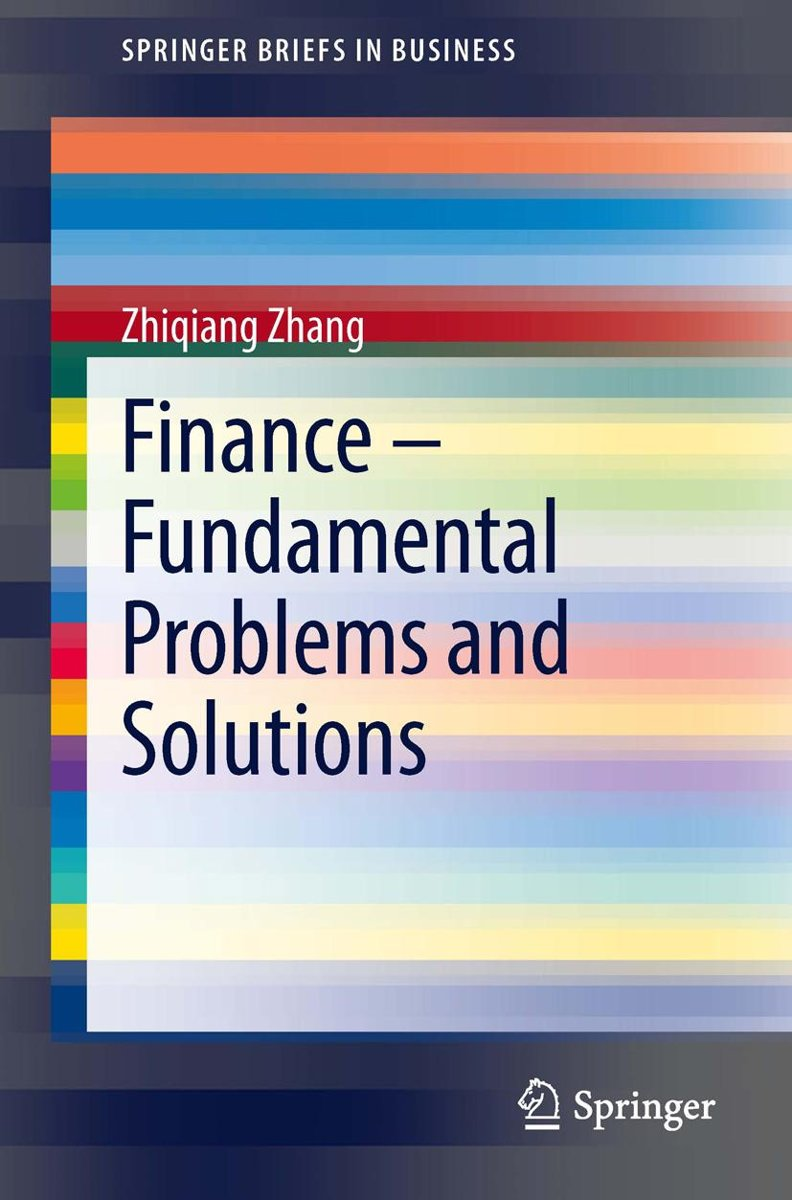 Finance – Fundamental Problems and Solutions
