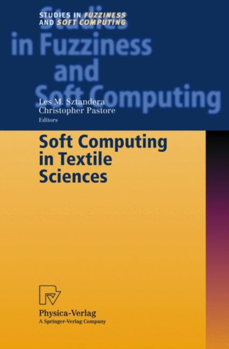 Soft Computing in Textile Sciences