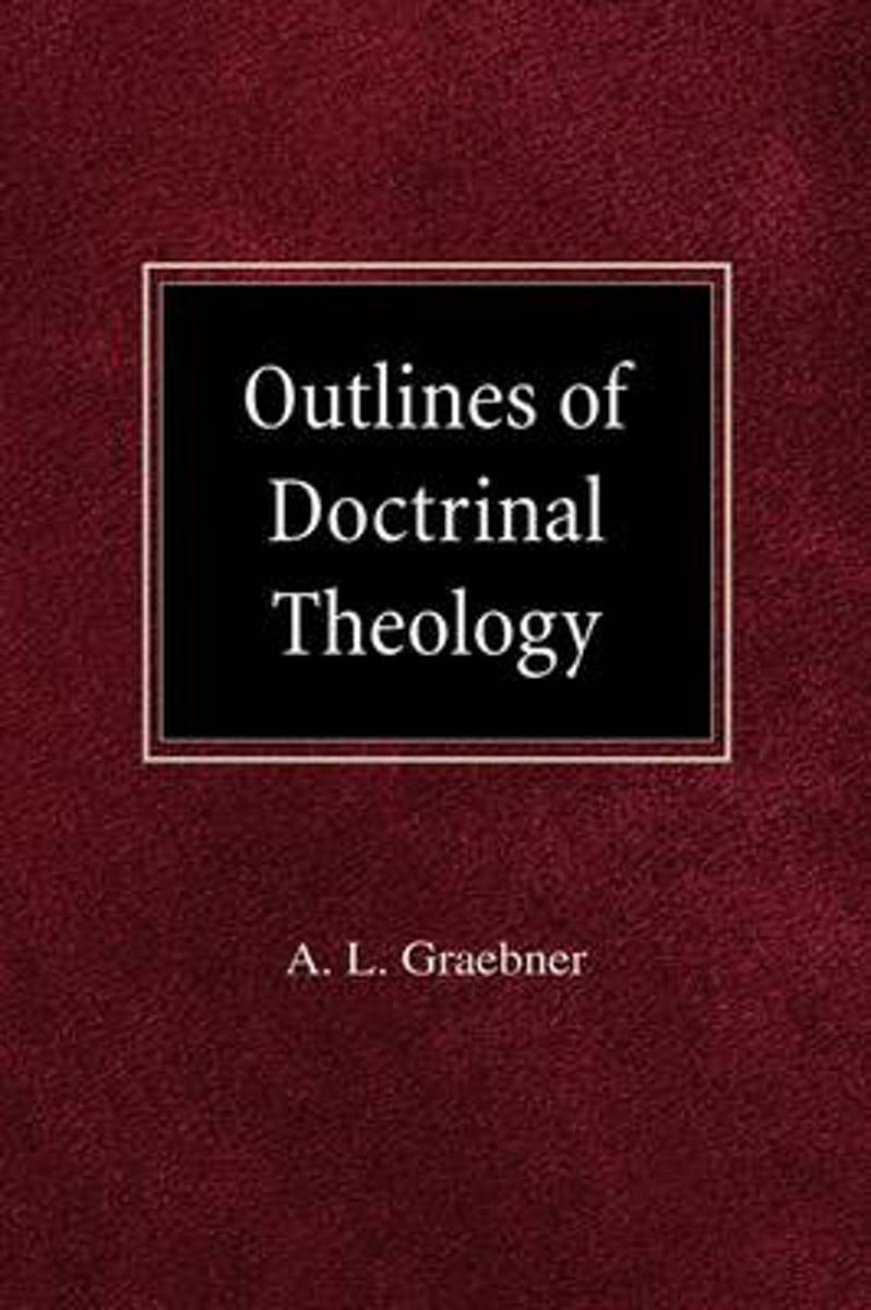 Outlines of Doctrinal Theology