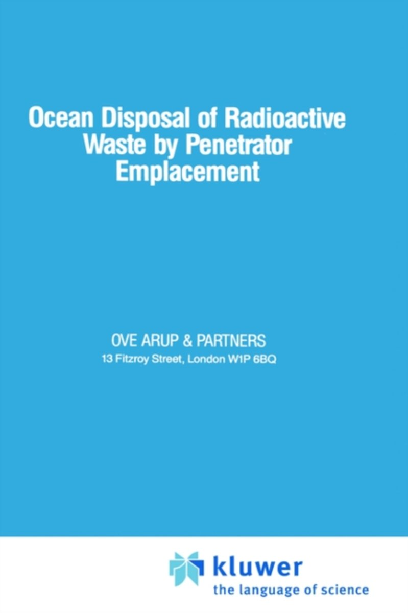 Ocean Disposal of Radioactive Waste by Penetrator Emplacement