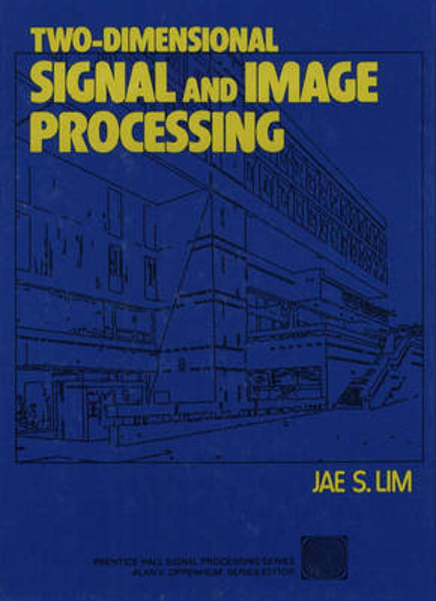 Two-Dimensional Signal and Image Processing