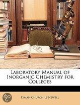 Laboratory Manual Of Inorganic Chemistry For Colleges