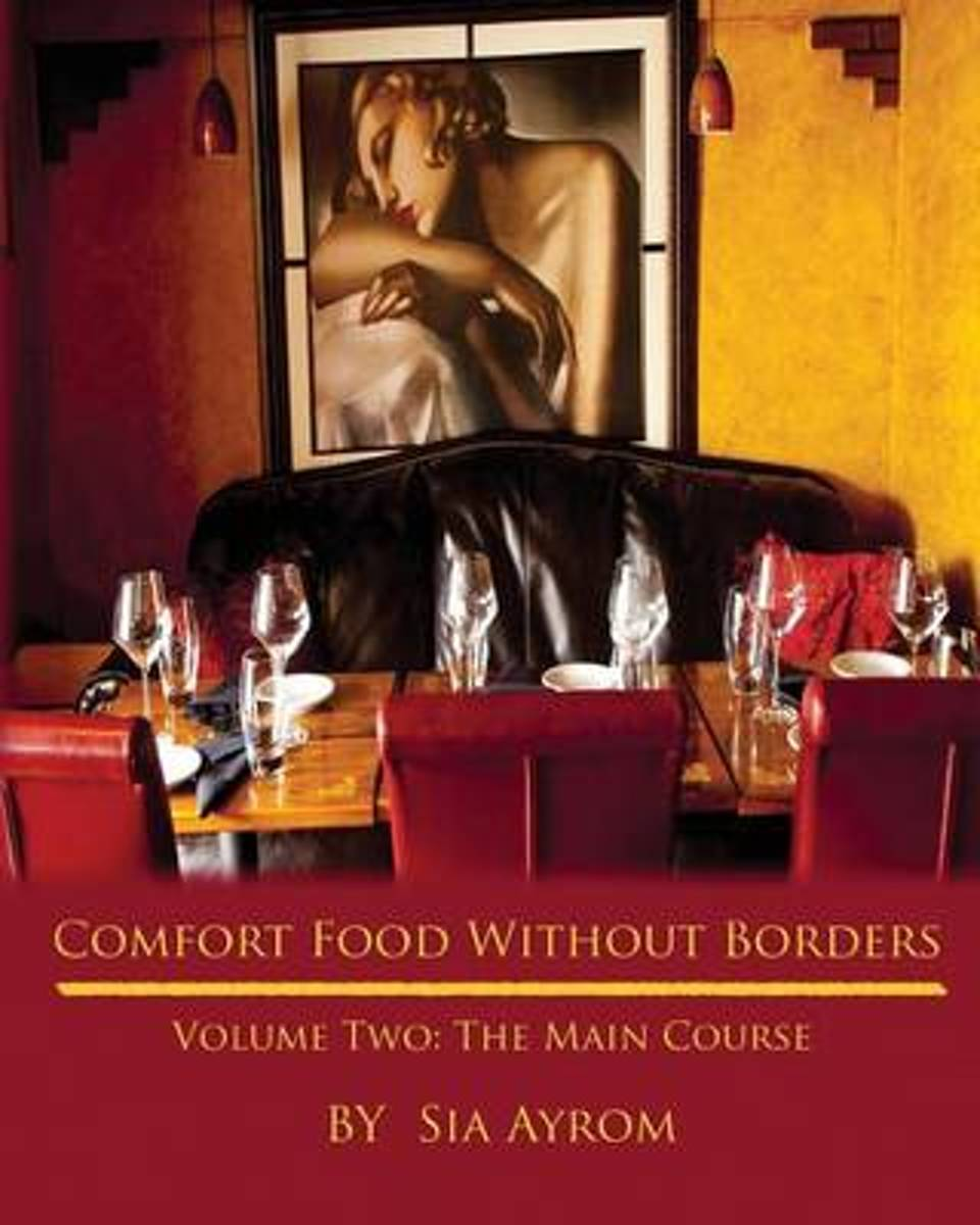 Comfort Food Without Borders Volume Two