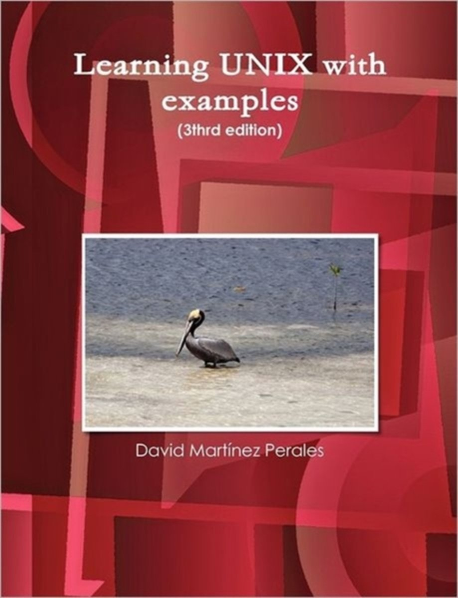 Learning UNIX with Examples (3thrd Edition)