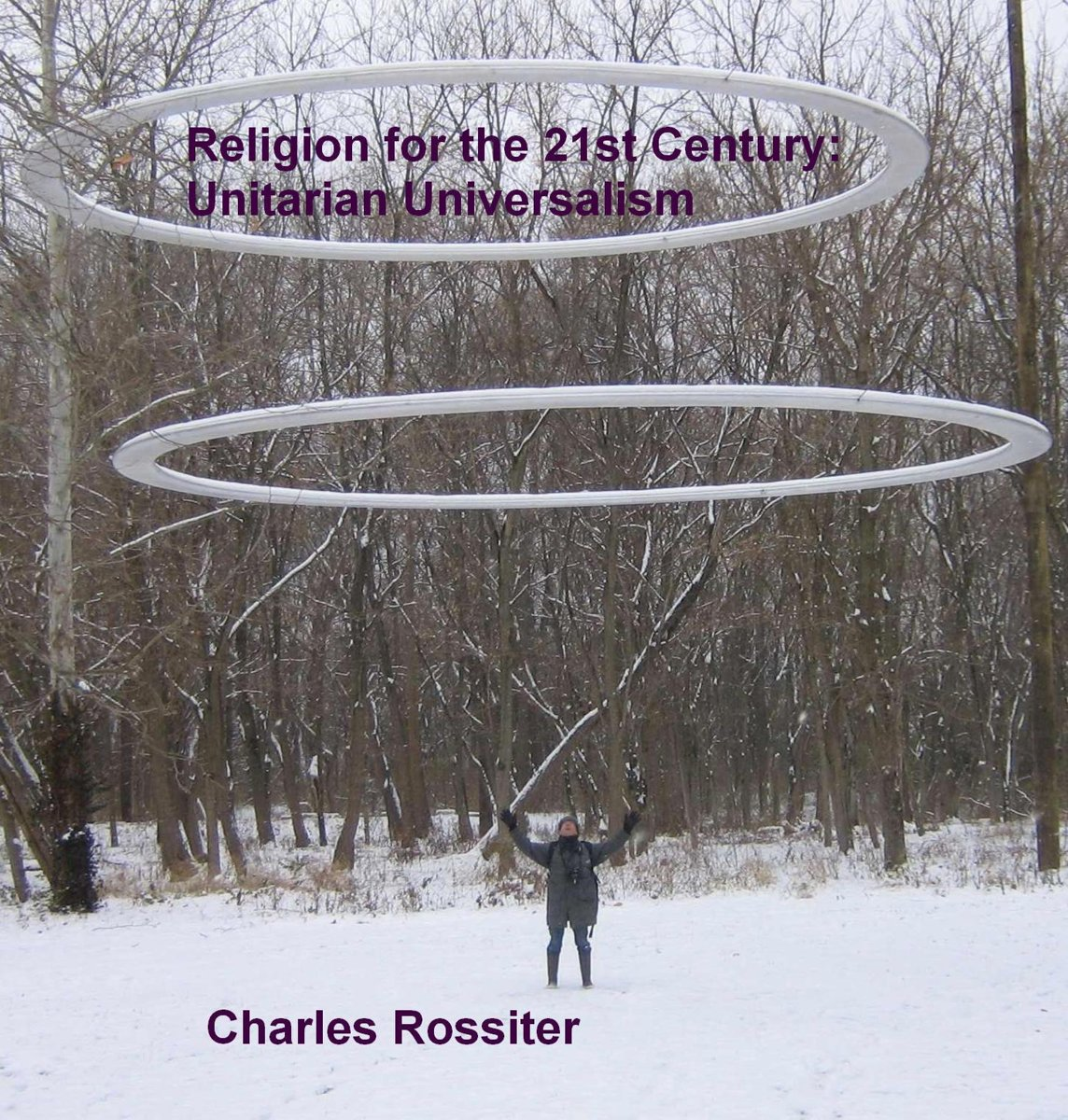 Religion For The 21st Century: Unitarian Universalism