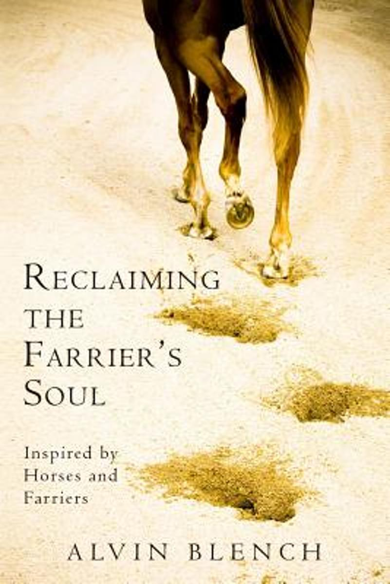 Reclaiming the Farrier's Soul
