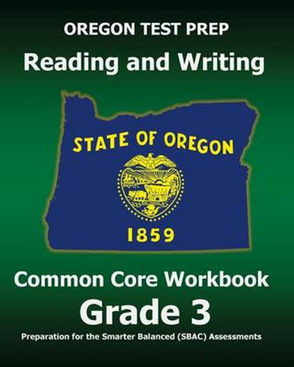 Oregon Test Prep Reading and Writing Common Core Workbook Grade 3